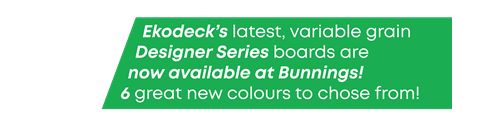 Ekodeck's latest, variable grain Designer Series boards are now available in NSW & WA! 6 great new colours to choose from!